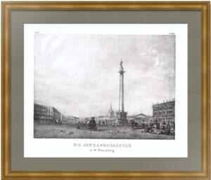 Александровская колонна в Петербурге. 1837г. Литография по Викерсу. Антикварный подарок